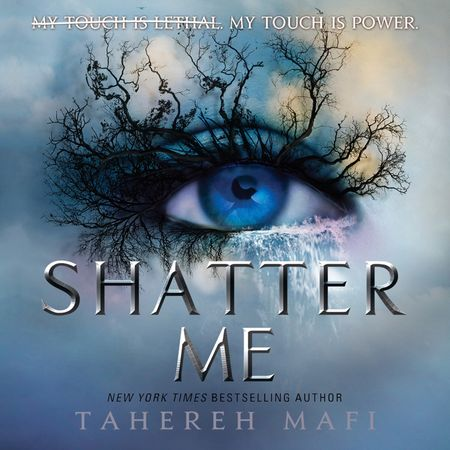 Shatter Me - Tahereh Mafi, Read by Kate Simses