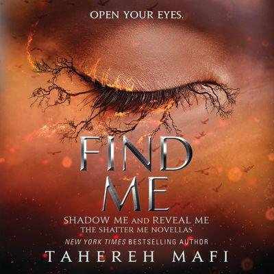 Find Me - Tahereh Mafi, Read by Vikas Adam