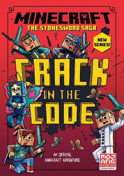 Minecraft: Crack in the Code! (Stonesword Saga #1) - Nick Eliopulos