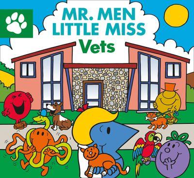 Mr Men Little Miss Vets - Adam Hargreaves