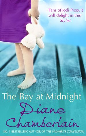 The Bay at Midnight Paperback First edition by Diane Chamberlain