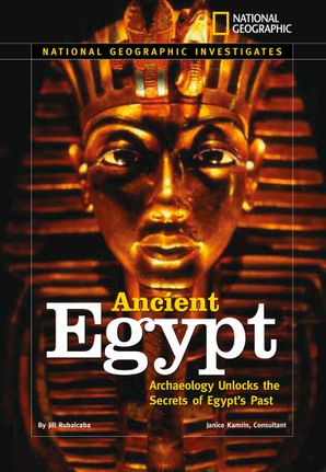National Geographic Investigates: Ancient Egypt (National Geographic Investigates )