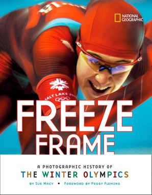Freeze Frame (History (World)) Hardcover  by Sue Macy