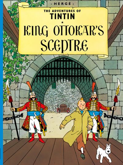 King Ottokar's Sceptre (The Adventures of Tintin) - Hergé