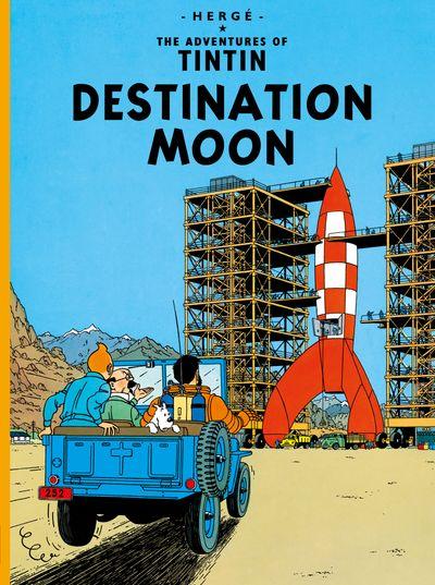 Destination Moon (The Adventures of Tintin) - Hergé