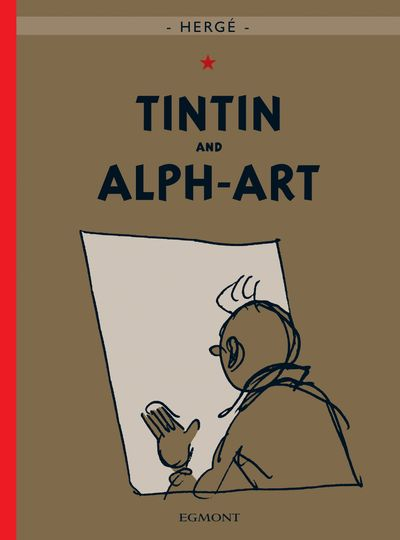 Tintin and Alph-Art (The Adventures of Tintin) - Hergé