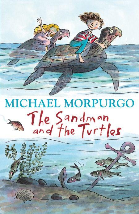 The Sandman and the Turtles - Michael Morpurgo