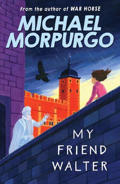 My Friend Walter - Michael Morpurgo
