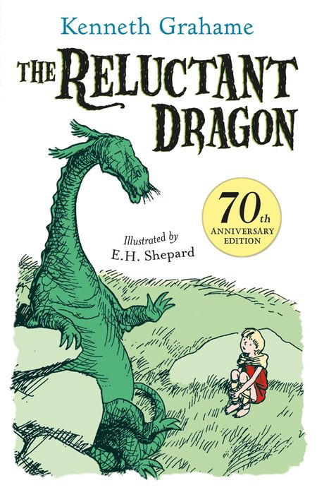 The Reluctant Dragon - Kenneth Grahame, Illustrated by E. H. Shepard