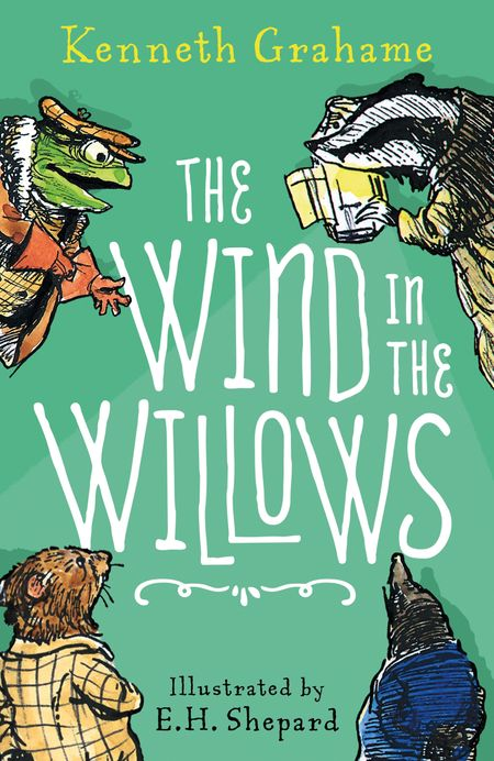 The Wind in the Willows – 90th anniversary gift edition - Kenneth Grahame, Illustrated by E. H. Shepard