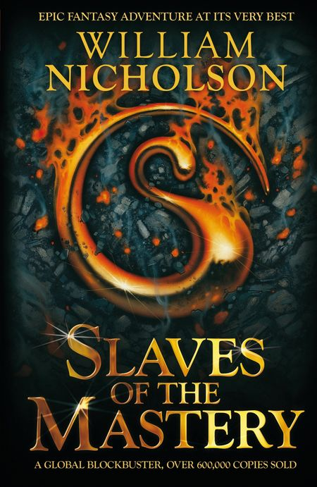 Slaves of the Mastery (The Wind on Fire Trilogy) - William Nicholson