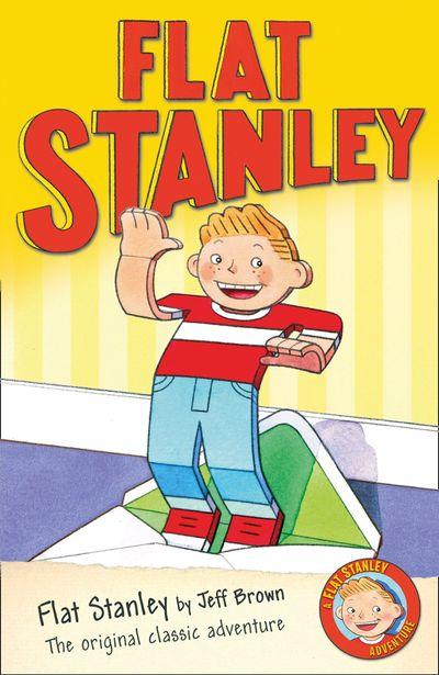 Flat Stanley (Flat Stanley) - Jeff Brown, Illustrated by Jon Mitchell