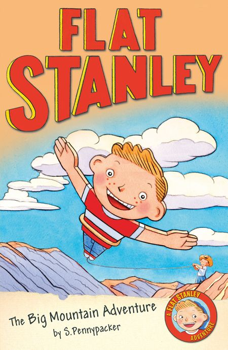 Flat Stanley and the Big Mountain Adventure (Flat Stanley) - Alice Hill and Sara Pennypacker, Illustrated by Jon Mitchell