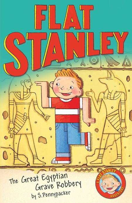 Jeff Brown's Flat Stanley: The Great Egyptian Grave Robbery (Flat Stanley) - Sara Pennypacker, Illustrated by Jon Mitchell