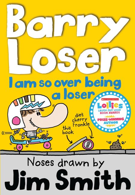I am so over being a Loser (The Barry Loser Series) - Jim Smith