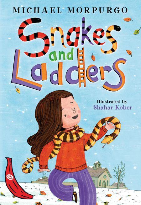 Snakes and Ladders: Red Banana - Michael Morpurgo, Illustrated by Shahar Kober