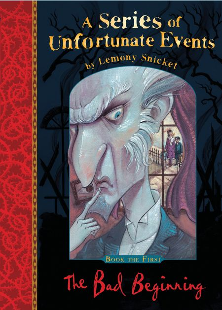 The Bad Beginning (A Series of Unfortunate Events) - Lemony Snicket