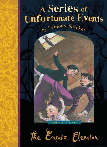 The Ersatz Elevator (A Series of Unfortunate Events) - Lemony Snicket