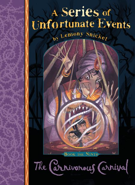 The Carnivorous Carnival (A Series of Unfortunate Events) - Lemony Snicket