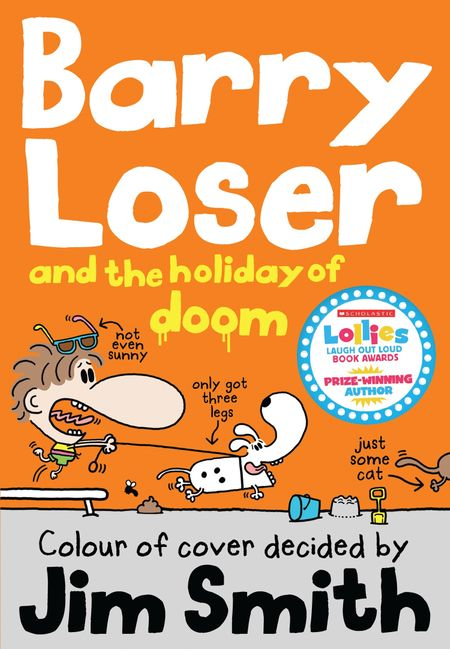 Barry Loser and the Holiday of Doom (The Barry Loser Series) - Jim Smith