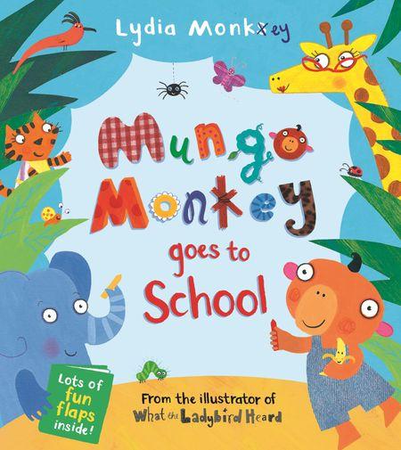 Mungo Monkey goes to School (Mungo Monkey) -