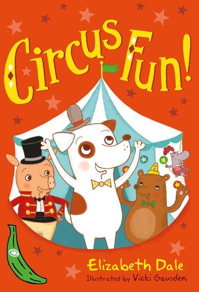 Circus Fun!: Green Banana -