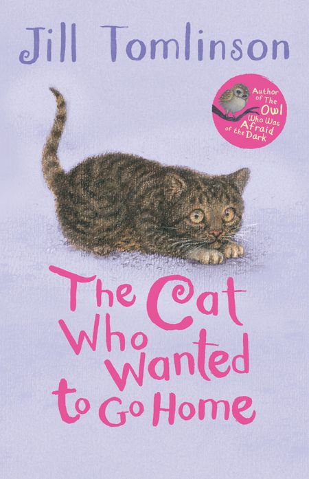 The Cat Who Wanted to Go Home - Jill Tomlinson, Illustrated by Paul Howard