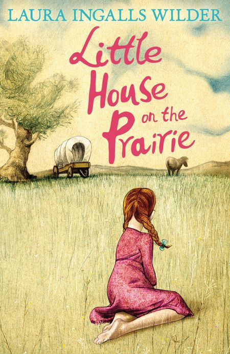 Little House on the Prairie (The Little House on the Prairie) - Laura Ingalls Wilder, Illustrated by Garth Williams
