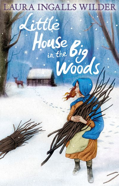 Little House in the Big Woods (The Little House on the Prairie) - Laura Ingalls Wilder, Illustrated by Garth Williams