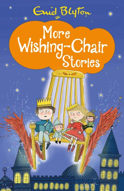 More Wishing-Chair Stories (The Wishing-Chair Series) -