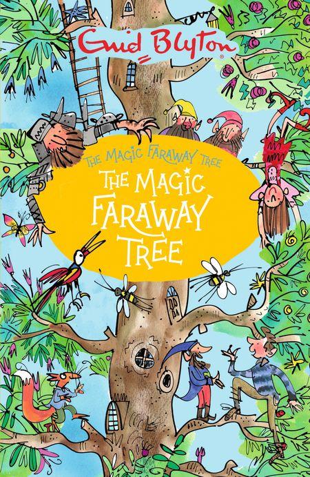 The Magic Faraway Tree (The Magic Faraway Tree) - Enid Blyton
