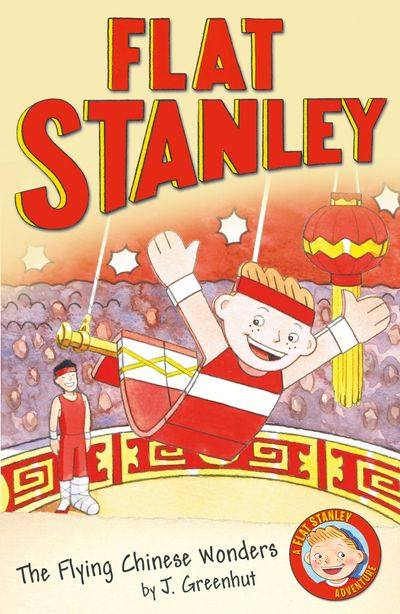 Jeff Brown's Flat Stanley: The Flying Chinese Wonders: Jeff Brown's Flat Stanley (Flat Stanley) -