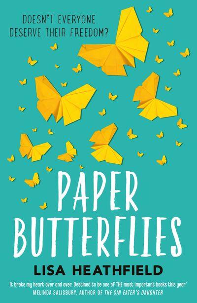 Paper Butterflies - Lisa Heathfield
