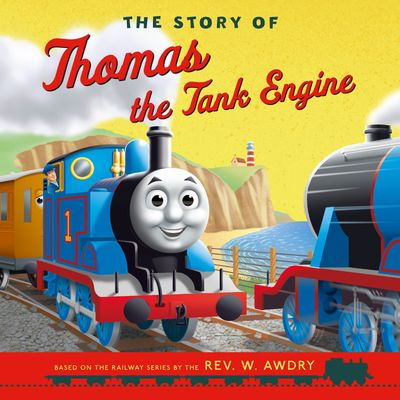 The Story of Thomas the Tank Engine (Thomas & Friends Picture Books) - Egmont Publishing UK