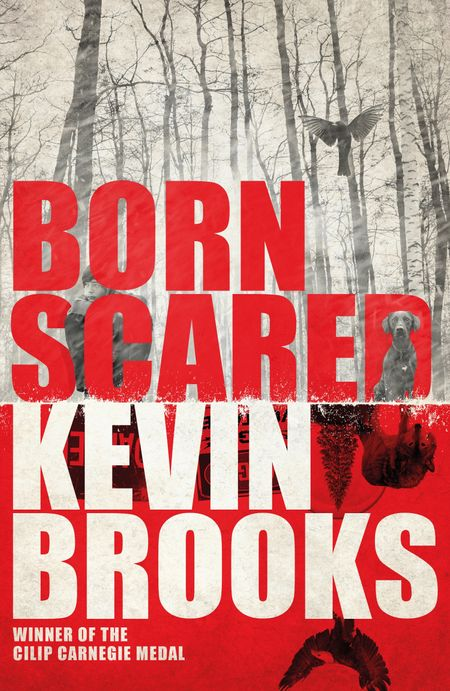 Born Scared - Kevin Brooks
