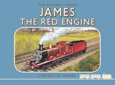 Thomas the Tank Engine: The Railway Series: James the Red Engine (Classic Thomas the Tank Engine) - Rev. W Awdry