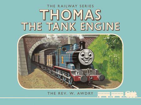 Thomas the Tank Engine: The Railway Series: Thomas the Tank Engine (Classic Thomas the Tank Engine) - Rev. W Awdry and Rev. W. Awdry