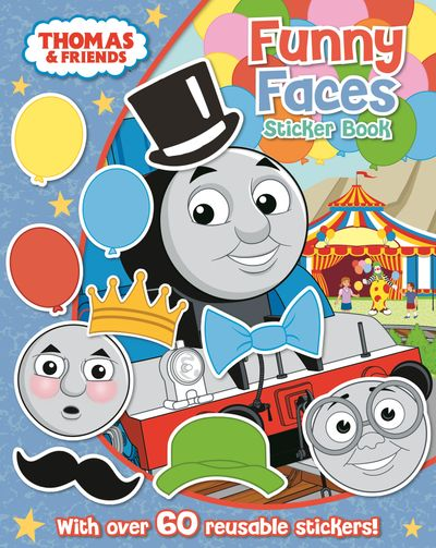 Thomas The Tank Engine Funny Faces Sticker Book: ` - Egmont Publishing UK