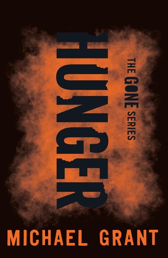 Hunger (The Gone Series) - Michael Grant