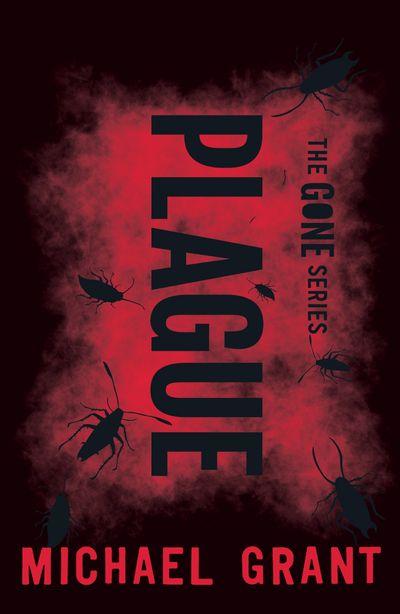 Plague (The Gone Series) - Michael Grant