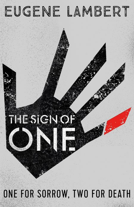 The Sign of One (Sign of One trilogy) - Eugene Lambert