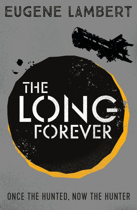 The Long Forever (Sign of One trilogy) - Eugene Lambert