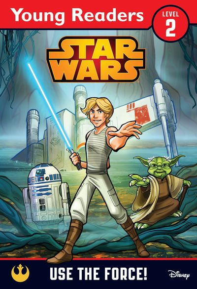 Star Wars: Use the Force!: Star Wars Young Readers (Star Wars Young Readers) - Lucasfilm