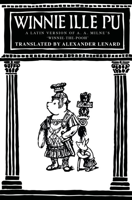 Winnie-the-Pooh: Winnie Ille Pu - Illustrated by E. H. Shepard
