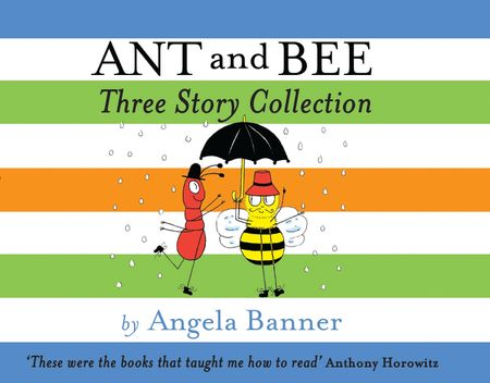 Ant and Bee Three Story Collection (Ant and Bee) - Angela Banner