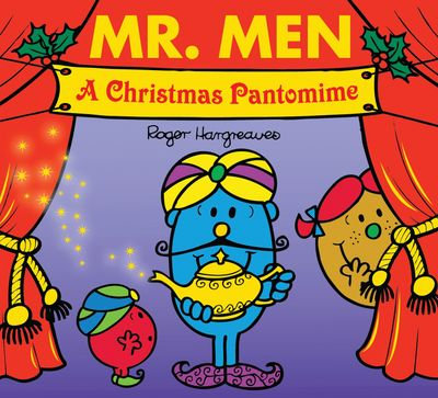 Mr. Men: A Christmas Pantomime (Mr. Men & Little Miss Celebrations) - Adam Hargreaves
