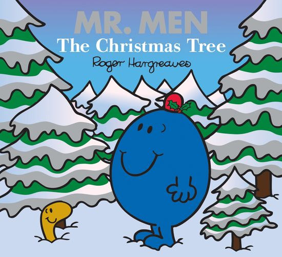 Mr. Men: The Christmas Tree (Mr. Men & Little Miss Celebrations) - Adam Hargreaves