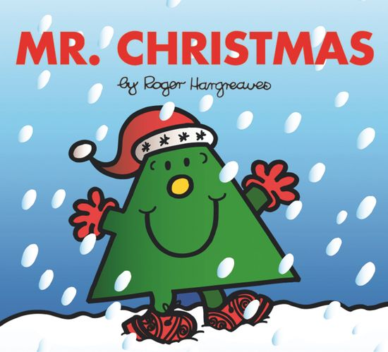 Mr. Christmas (Mr. Men & Little Miss Celebrations) - Roger Hargreaves
