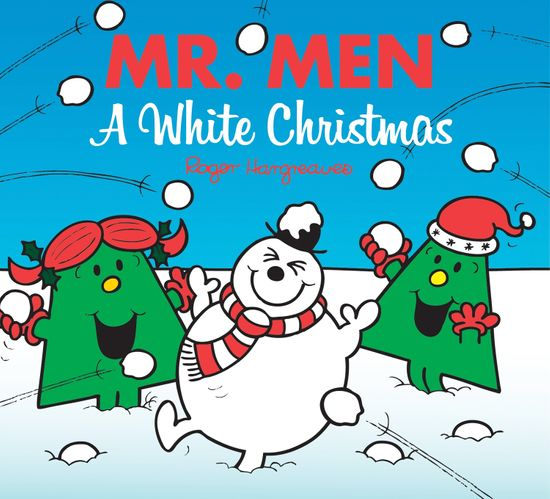Mr. Men: A White Christmas (Mr. Men & Little Miss Celebrations) - Roger Hargreaves