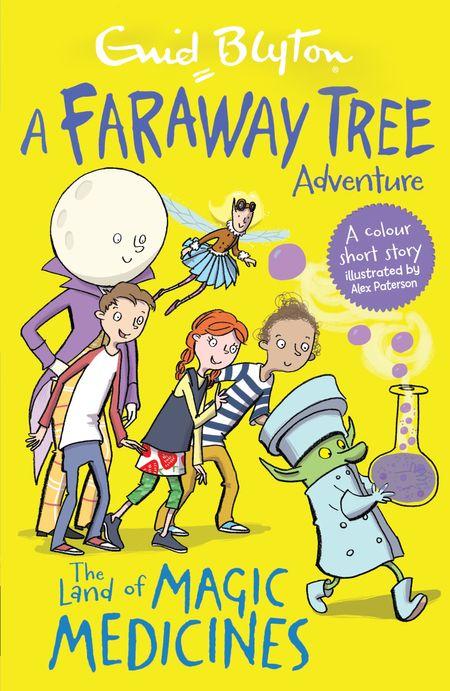 The Land of Magic Medicines: A Faraway Tree Adventure (Blyton Young Readers) - Enid Blyton